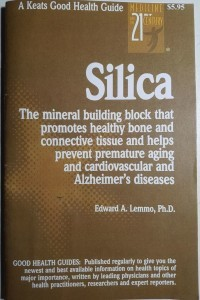 Silica – The mineral building block that promotes healthy bone and connective tissue and helps prevent premature aging and cardiovascular and Alzheimer's diseases